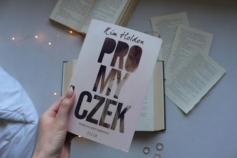 """[52] """"Promyczek"""" Kim Holden"""