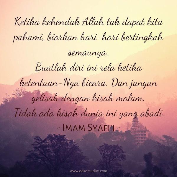 Kalimat Indah dari Imam Syafi'i yang Menenangkan Hati