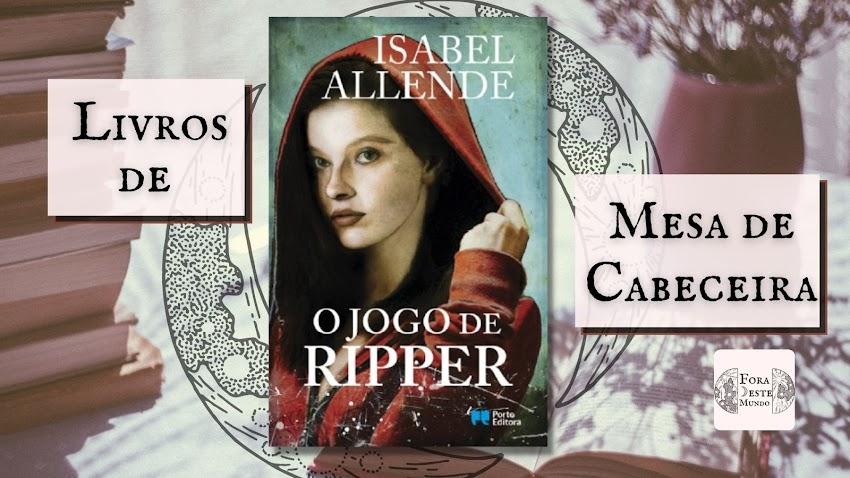 O Jogo de Ripper - Livros de Mesa de Cabeceira