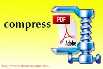 Downlad Aplikasi Untuk Memperkecil Ukuran File PDF