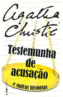 TESTEMUNHA DA ACUSAÇAO - Agatha Christie