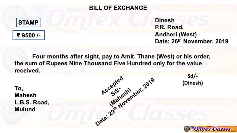 drawer-dinesh-p-r-road-andheri-west-drawee-mahesh-l-b-s-road-mulund-payee-amit-thane-west-amount-9-500-period-of-bill-4-months-after-sight-date-of-bill-26th-nov-2019-contents-of-format-of-bill-of-exchange