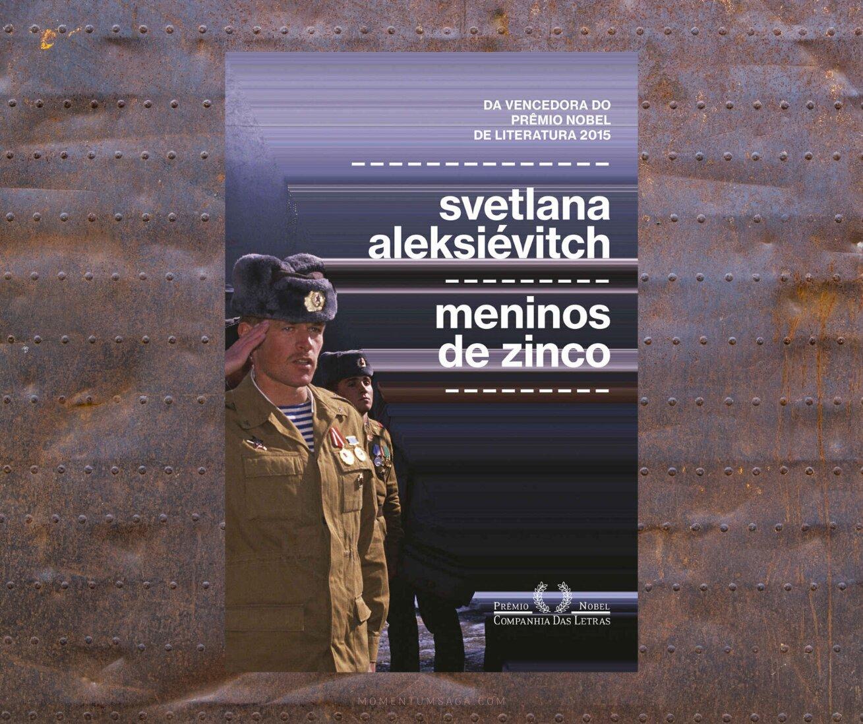 Resenha: Meninos de Zinco, de Svetlana Aleksiévitch