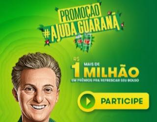 Cadastrar Promoção Ajuda Guaraná Mais de 1 Milhão Prêmios - Luciano Huck