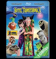 HOTEL TRANSYLVANIA 3: MONSTRUOS DE VACACIONES (2018) FULL 1080P HD MKV ESPAÑOL LATINO