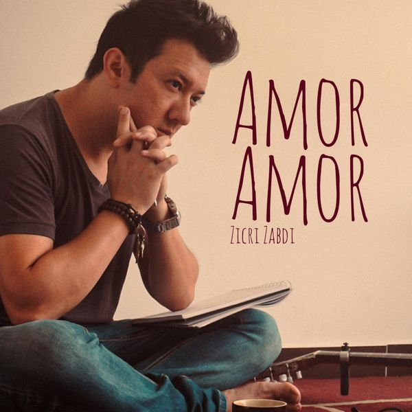 Zicri Zabdi – Amor Amor (Single) 2021
