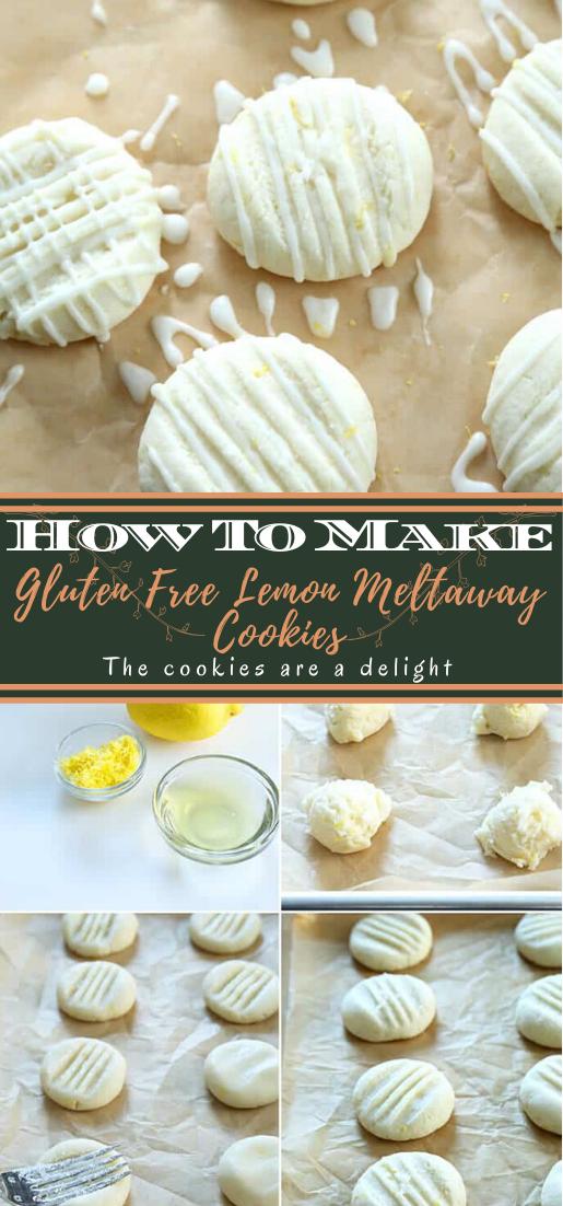 Gluten Free Lemon Meltaway Cookies #desserts #cakerecipe #chocolate #fingerfood #easy