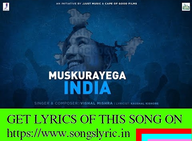 Muskurayega India lyrics