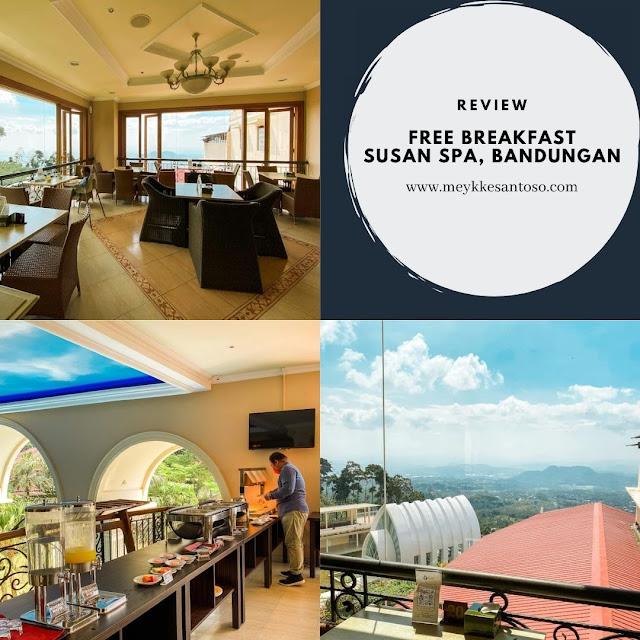 Free breakfast di Susan Spa and Resort bandungan
