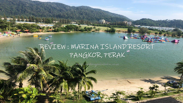 Review : Marina Island Resort, Pangkor