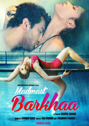 Madmast Barkhaa 2015 HDRip 800MB Full Hindi Movie Download 720p Watch Online Free bolly4u