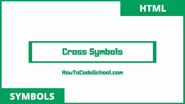 cross symbols unicodes and html codes