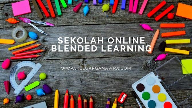 Sekolah Online Sistem Blended Learning