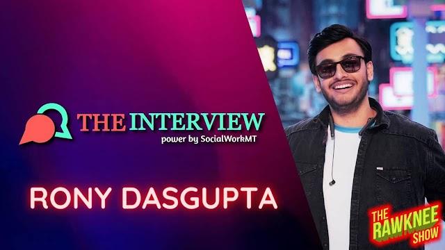 TheInterview - Rony Dasgupta - Indian YouTuber