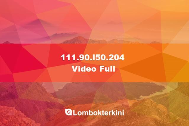 111.90.l50.204 Video Full Bokeh