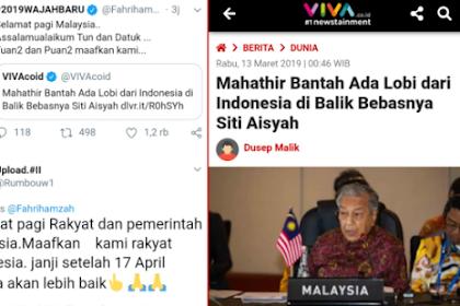 Rakyat Indonesia Minta Maaf Pada PM Mahathir & Rakyat Malaysia atas HOAX Klaim Lobi Bebasnya Siti Aisyah