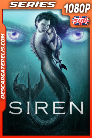 Siren (2020) Temporada 3 1080P WEB-DL AMZN