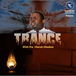 Download TRANCE - Prophet Cherub Obadare