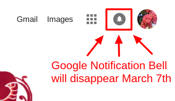 The Google navigation bar notification bell will disappear
