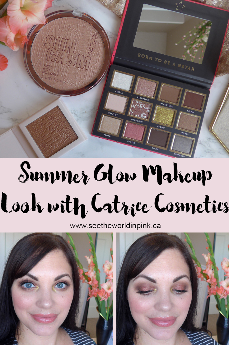 Summer Glow Makeup Look with New Catrice Products - Insta Bae Palette, Sungasm Face & Body Highlighter and Luminizing Bronzer