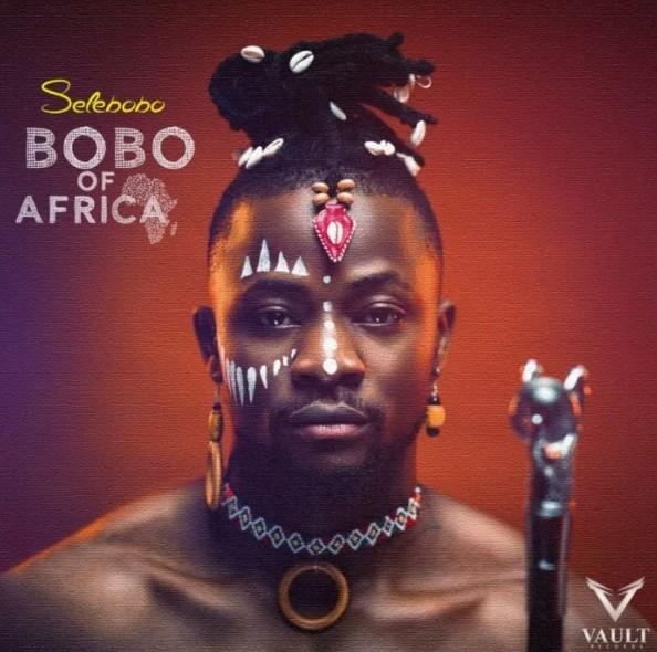 (Download Ep) Selebobo - Bobo Of Africa ft Tekno (Mp3/Zip Download)