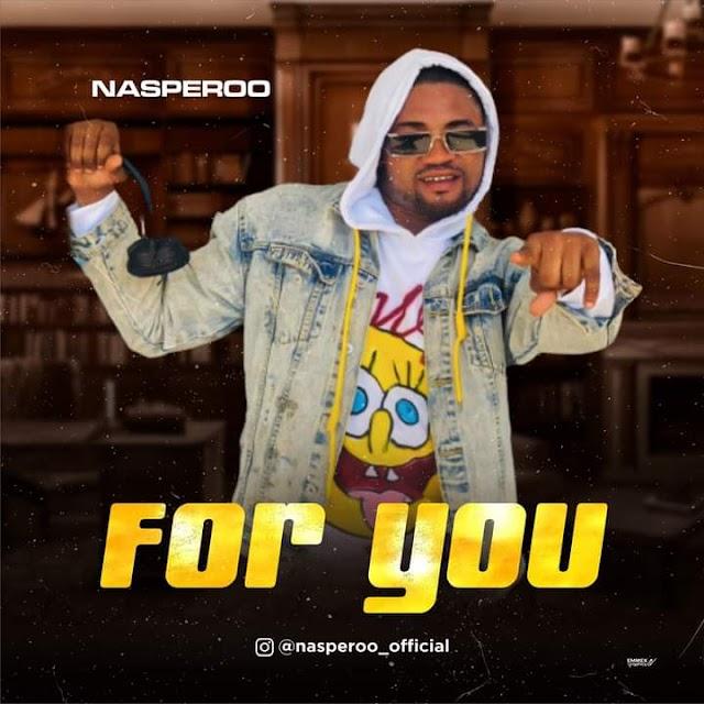 [Music] Nasperoo - For you (prod. GenesisOfRhymes)