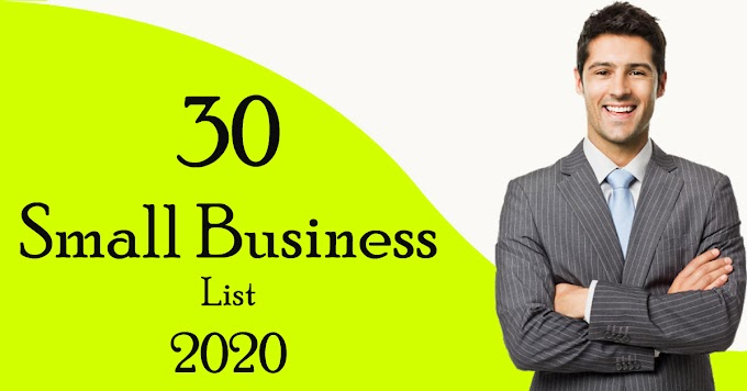 List of 30 Small Business worth doing with the job 2020