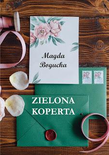 """MAGDA BOGUCKA """"ZIELONA KOPERTA"""""""