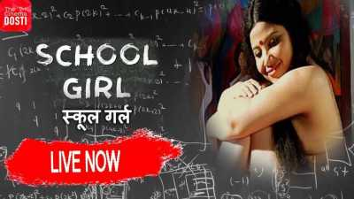 School Girl Web Series 2019 Hindi S01 All Episodes Free Download 480p