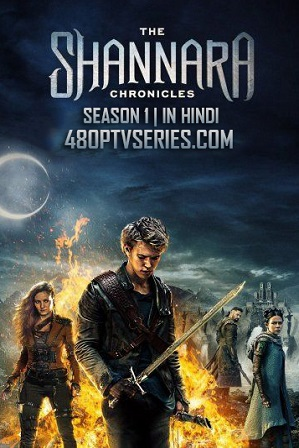 Watch Online Free The Shannara Chronicles Season 1 Full Hindi Dual Audio Download 480p 720p All Episodes