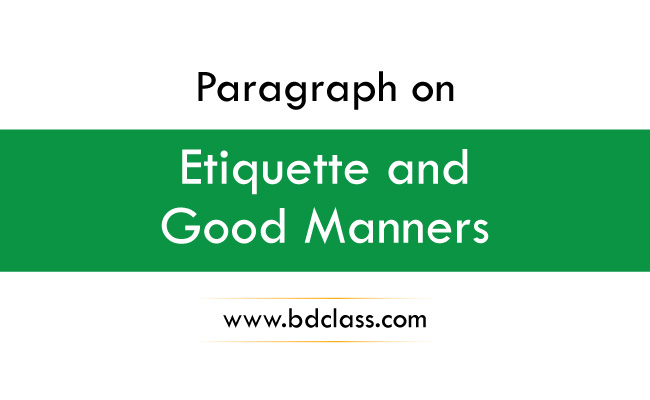 Paragraph on Etiquette and Manners
