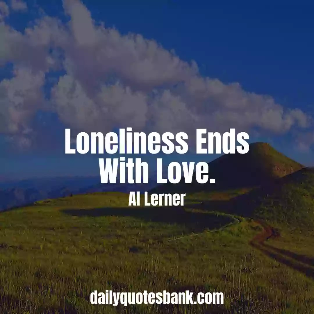 Feeling Lonely Quotes About Love