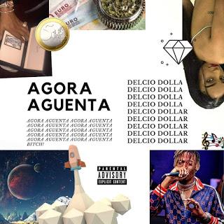 Délcio Dollar - Agora Aguenta (Rap) Baixa Mp3