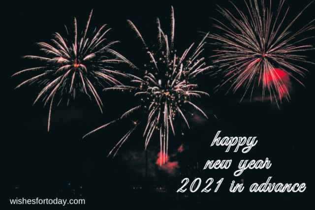 Happy new year 2021 in advance images for Whatsapp
