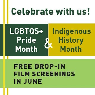 Celebrate with us! Film Screenings for LGTBQS+ and Indigenous History Month
