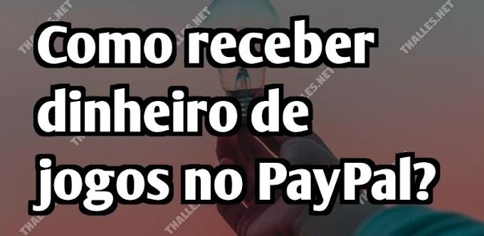 Como receber dinheiro de jogos no PayPal