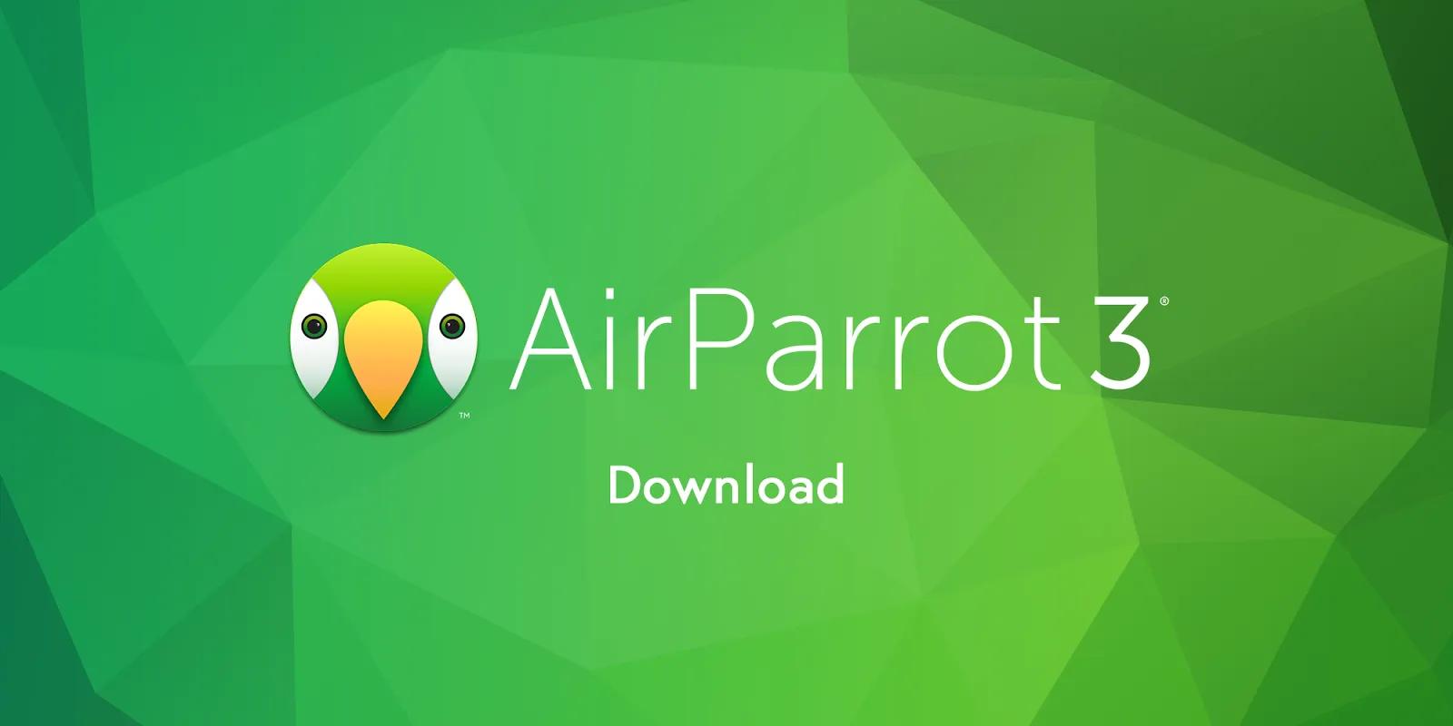 تحميل برنامج Squirrels AirParrot 3 لتوصيل سطح المكتب بجهاز Apple TV