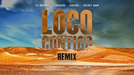 Loco Contigo (Remix) Lyrics - DJ Snake, J Balvin & Ozuna