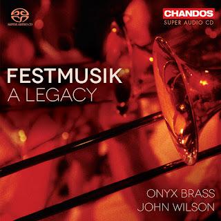 Richard Strauss Festmusik der Stadt Wien, Schumann, Brahms, Mendelssohn, Rubinstein, Frank; Onyx Brass, John Wilson; Chandos