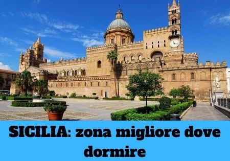 Dove alloggiare in Sicilia