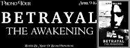 Betrayal: The Awakening