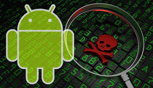 Tanda-tanda HP Android Anda Memiliki Virus Malware