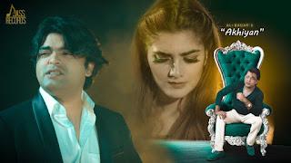 Akhiyan Lyrics - Ali Badar