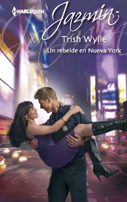 Trish Wylie - Un Rebelde En Nueva York