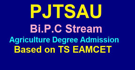 PJTSAU Bi.P.C Stream Agriculture UG Degree Admissions TS EAMCET 2019 /2019/07/pjtsau-bi.p.c-stream-btech-agriculture-degree-courses-admissions.html