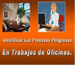 Identificar procesos peligrosos en oficinas 1