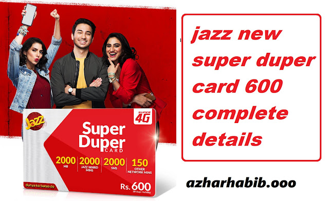 jazz new super duper card 600 complete details | azharhabib