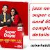 jazz new super duper card 600 complete details | azharhabib