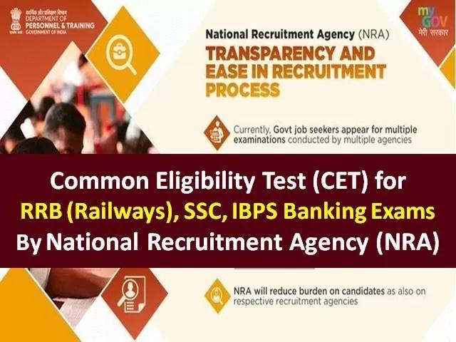 Common Eligibility Test (CET) for RRB Railways, SSC & IBPS