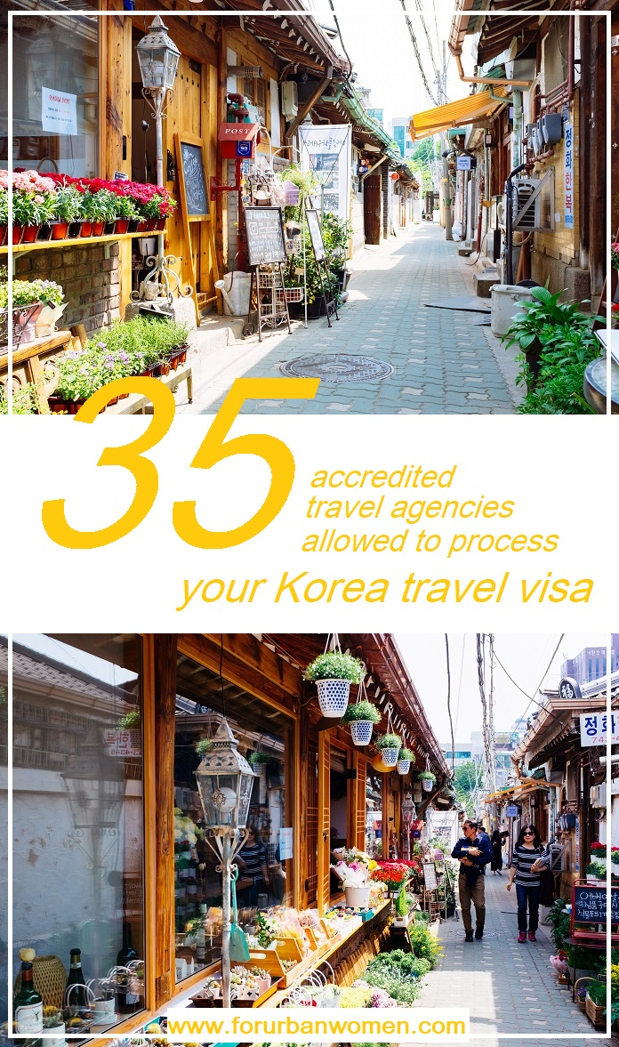 KOREA VISA: 35 Accredited Travel Agencies Allowed to Process your Visa Applications